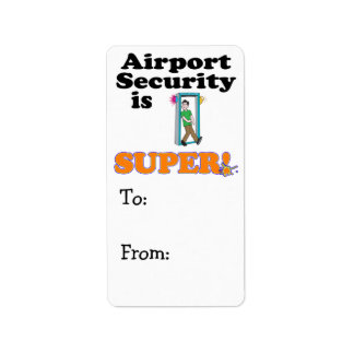 airport security is super label