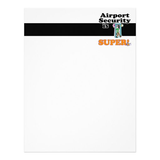 airport security is super letterhead