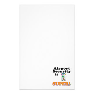airport security is super stationery