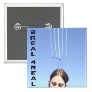 Airshow oblivious 2Real4Real square badge. Button