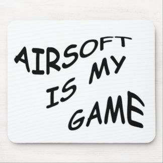 Airsoft is My Game Mouse Pad