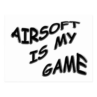 AIRSOFT IS MY GAME  POSTCARD