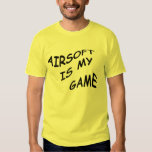 Airsoft is My Game Shirt