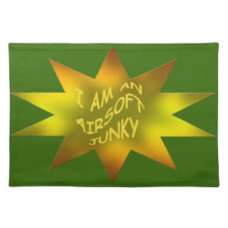Airsoft Placemat - I Am An Airsoft Junky