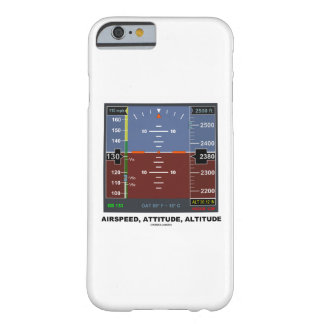 Airspeed Attitude Altitude Electronic Flight EFIS Barely There iPhone 6 Case