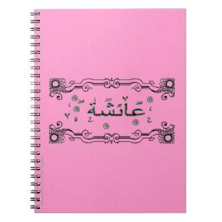 Aisha Ayesha arabic names Notebook