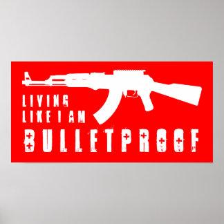 ak47 : living like i'm bulletproof print