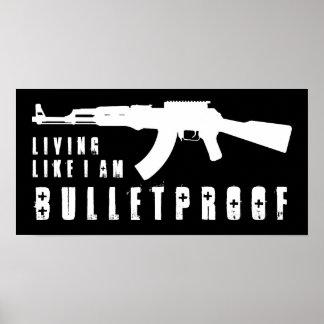 ak47 : living like i'm bulletproof poster