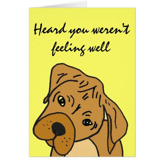 AK- Funny Cartoon Dog Get Well Card