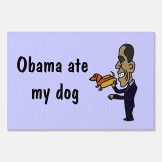AK- Obama Ate my Dog Yard Sign
