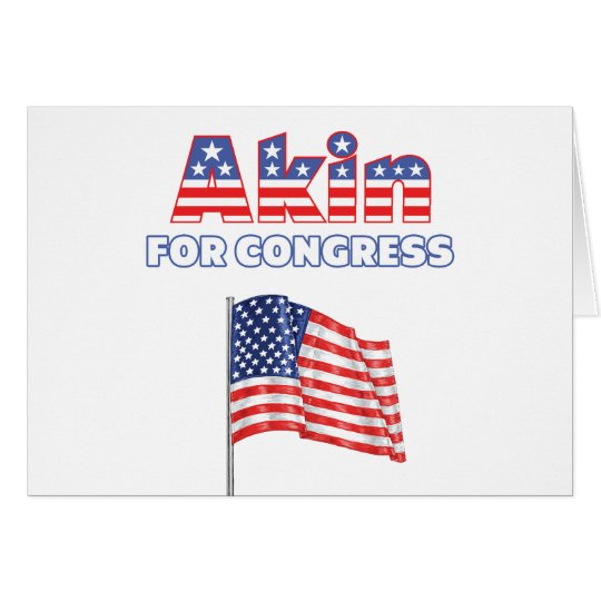 Akin for Congress Patriotic American Flag Card