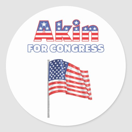 Akin for Congress Patriotic American Flag Classic Round Sticker