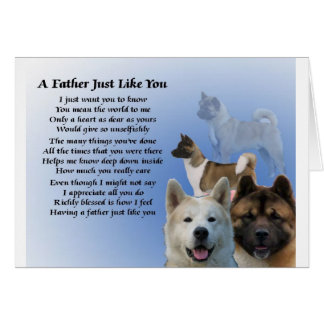 Akita Dog Father Poem Card