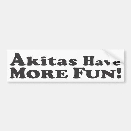 Akitas Have More Fun! - Bumper Sticker