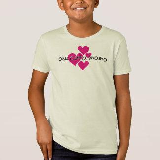 aku cinta mama T-Shirt