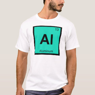 Al - Aluminum Chemistry Periodic Table Symbol T-Shirt