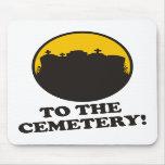 ¡Al cementerio! Tapete De Raton