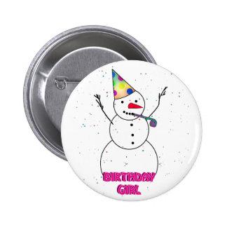 ¡Al chica del cumpleaños! Pin Redondo De 2 Pulgadas