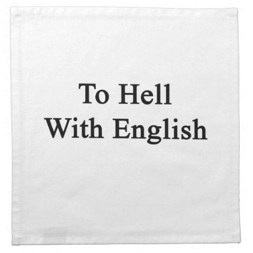 Al diablo con inglés servilleta imprimida