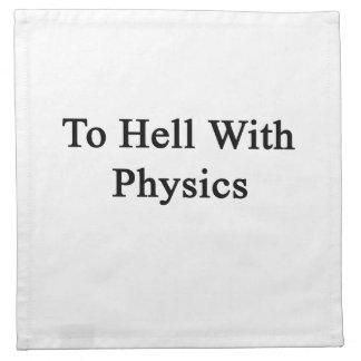 Al diablo con la física servilletas de papel