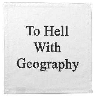 Al diablo con la geografía servilleta