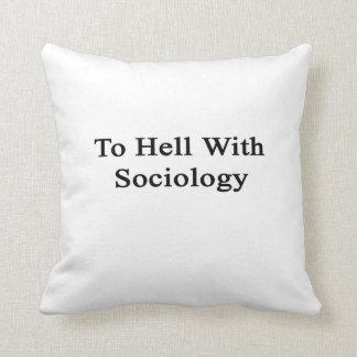 Al diablo con la sociología almohada