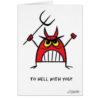 Al diablo con usted tarjeta de felicitación