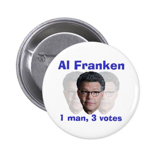 Al Franken: 1 man, 3 votes Pinback Button