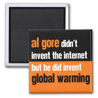 Al Gore Didn't Invent 2 Inch Square Magnet