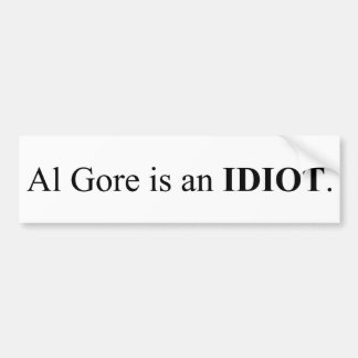 Al Gore es un idiota Etiqueta De Parachoque