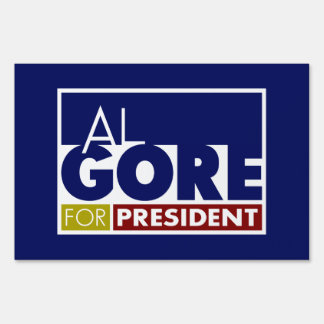 Al Gore for President V1 Signs
