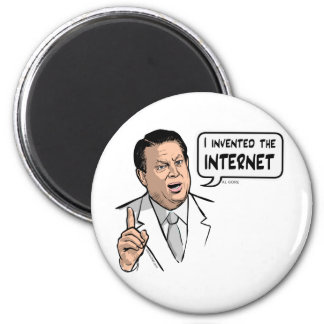 Al Gore, I invented the Internet 2 Inch Round Magnet