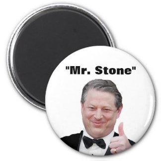"""Al Gore: """"Mr. Stone"""" 2 Inch Round Magnet"""