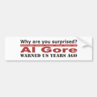 Al Gore Warned Us Bumper Sticker