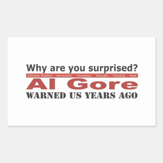 Al Gore Warned Us Rectangular Sticker