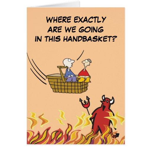 Al infierno en una tarjeta del Handbasket