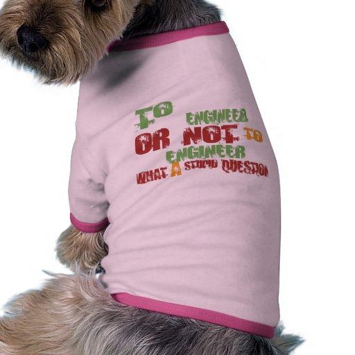 Al ingeniero camiseta con mangas para perro