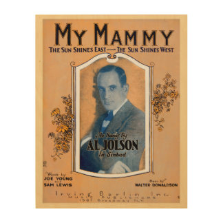 Al Jolson My Mammy Wood Print