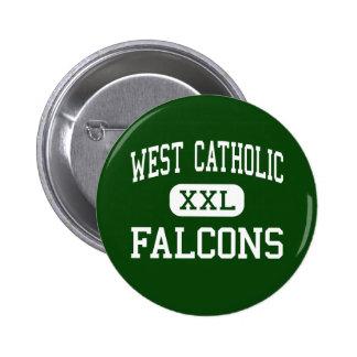 Al oeste católico - Falcons - alto - Grand Rapids Pin Redondo 5 Cm