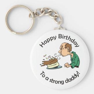 Al papá: Feliz cumpleaños a un papá fuerte Llavero Redondo Tipo Pin