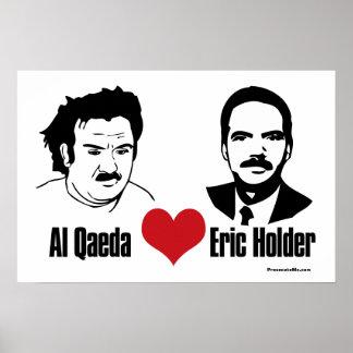 Al Qaeda Heart Eric Holder Poster