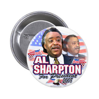 Al Sharpton 08 Button