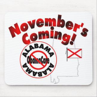Alabama Anti ObamaCare – November's Coming! Mousepad