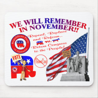 Alabama Anti ObamaCare We Will Remember Mouse Pad