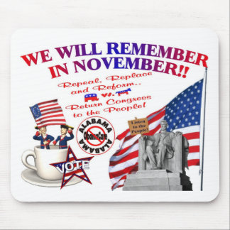 Alabama Anti ObamaCare We Will Remember Mouse Pads