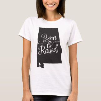 Alabama Born & Raised T-Shirt