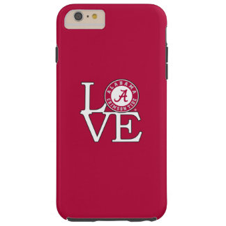 Alabama Crimson Tide Love Tough iPhone 6 Plus Case