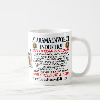 Alabama Divorce Industry. Coffee Mugs