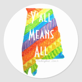 "Alabama Equality ""Y'all Means All"" Round Sticker"