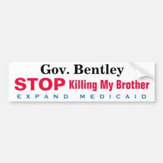 Alabama Expand Medicaid Brother Bumper Sticker